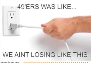we-aint-losing-like-this-49ers